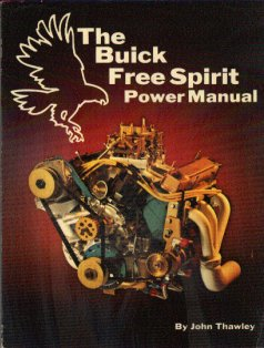 The Buick Free Spirit Power Manual by John Thawley